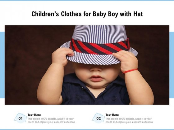 Childrens_Clothes_For_Baby_Boy_With_Hat_Ppt_PowerPoint_Presentation_Ideas_Introduction_PDF_Slide_1