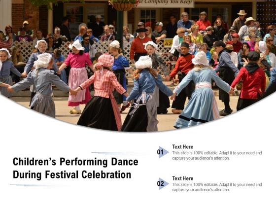 Childrens_Performing_Dance_During_Festival_Celebration_Ppt_PowerPoint_Presentation_Portfolio_Show_PDF_Slide_1