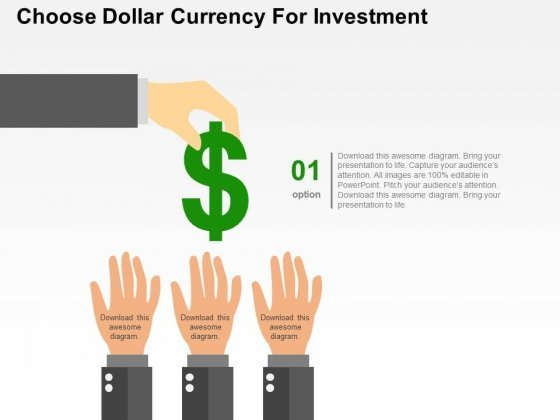 Choose Dollar Currency For Investment Powerpoint Templates