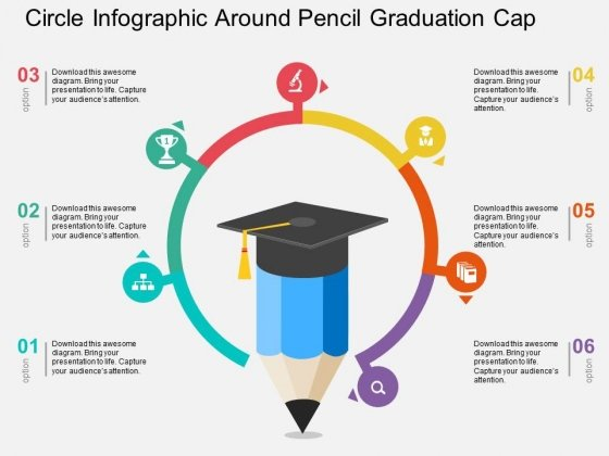 Circle Infographic Around Pencil Graduation Cap Powerpoint Templates