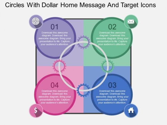 Circles With Dollar Home Message And Target Icons Powerpoint Template