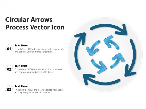 Circular Arrows Process Vector Icon Ppt PowerPoint Presentation Model Structure PDF