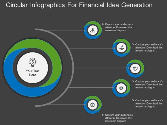 Circular Infographics For Financial Idea Generation Powerpoint Template