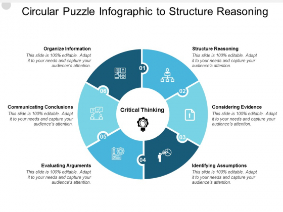 Circular Puzzle Infographic To Structure Reasoning Ppt PowerPoint Presentation Icon Clipart Images