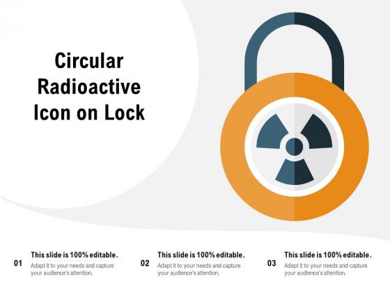 Circular Radioactive Icon On Lock Ppt PowerPoint Presentation Styles Diagrams PDF