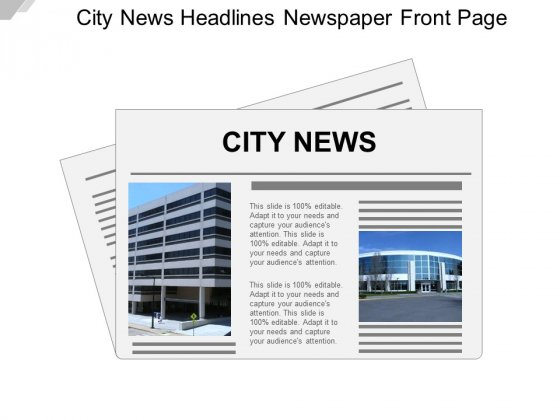 City News Headlines Newspaper Front Page Ppt PowerPoint Presentation Professional Ideas