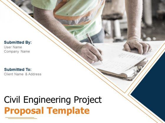 Civil Engineering Project Proposal Template Ppt PowerPoint Presentation Complete Deck With Slides