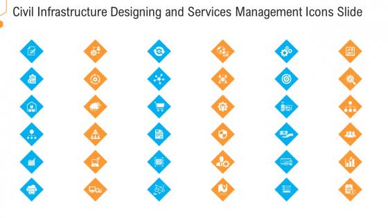 Civil Infrastructure Designing And Services Management Icons Slide Elements PDF