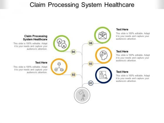 Claim Processing System Healthcare Ppt PowerPoint Presentation Summary Microsoft Cpb Pdf