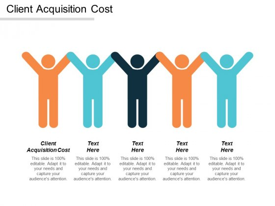 Client Acquisition Cost Ppt Powerpoint Presentation Icon Background Image Cpb