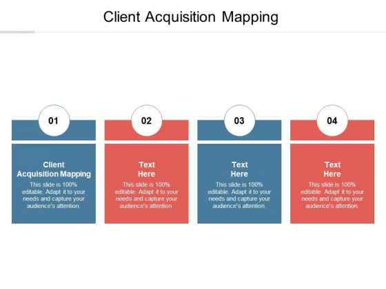 Client Acquisition Mapping Ppt PowerPoint Presentation Layouts Graphics Example Cpb