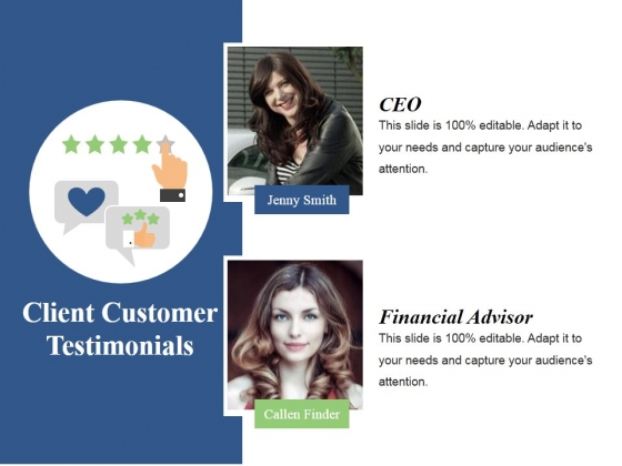 Client Customer Testimonials Template 1 Ppt PowerPoint Presentation Show Graphics Template