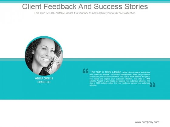 Client Feedback And Success Stories Ppt PowerPoint Presentation Layout