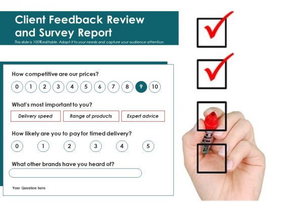 Client Feedback Review And Survey Report Ppt PowerPoint Presentation Show Sample PDF