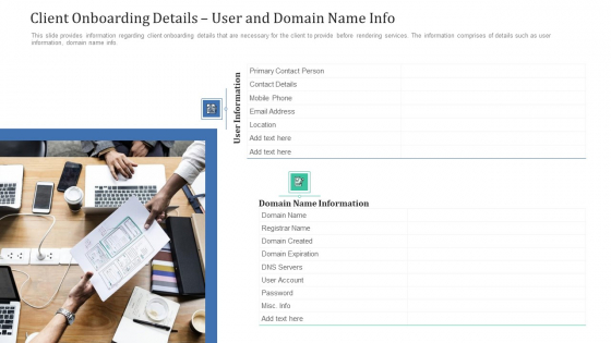 Client Onboarding Details User And Domain Name Info Ppt Icon Smartart