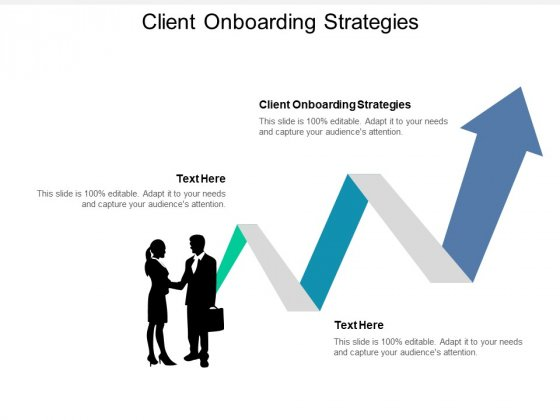 Client Onboarding Strategies Ppt PowerPoint Presentation Outline Slide Download