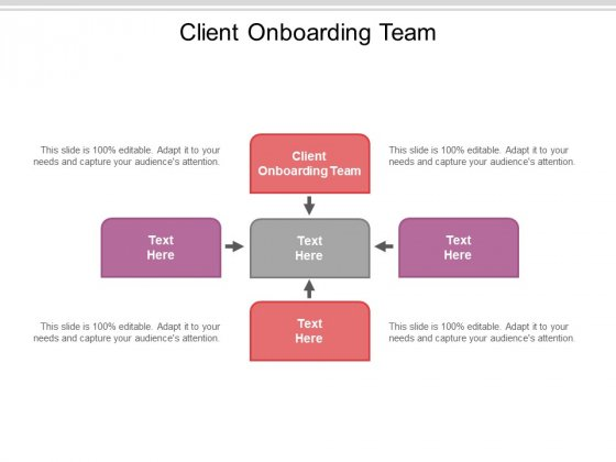 Client Onboarding Team Ppt PowerPoint Presentation File Smartart Cpb Pdf