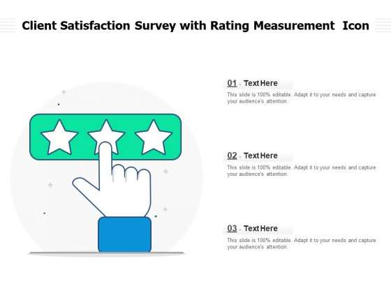 Client_Satisfaction_Survey_With_Rating_Measurement_Icon_Ppt_PowerPoint_Presentation_File_Model_PDF_Slide_1