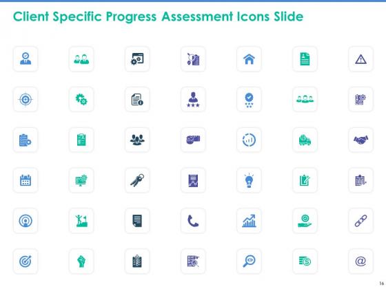 Client_Specific_Progress_Assessment_Ppt_PowerPoint_Presentation_Complete_Deck_With_Slides_Slide_16
