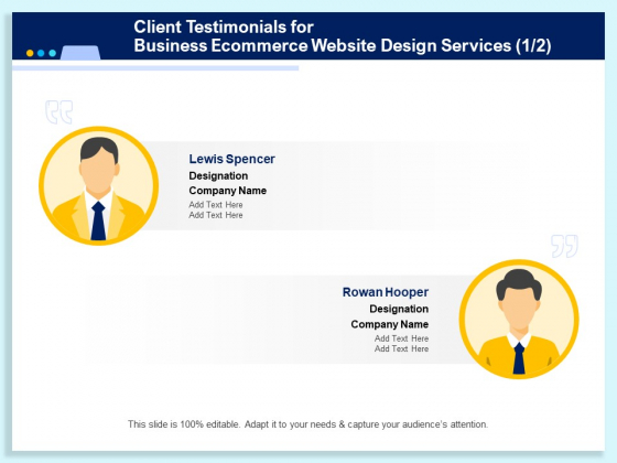 Client Testimonials For Business Ecommerce Website Design Services Ppt PowerPoint Presentation Icon Diagrams PDF