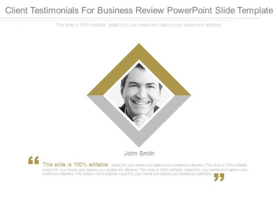 client testimonials for business review powerpoint slide template