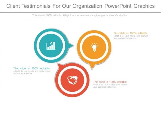 Client Testimonials For Our Organization Powerpoint Graphics