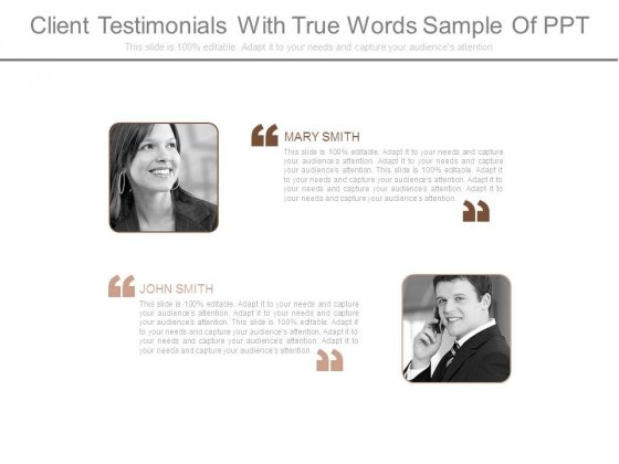 Client Testimonials With True Words Sample Of Ppt