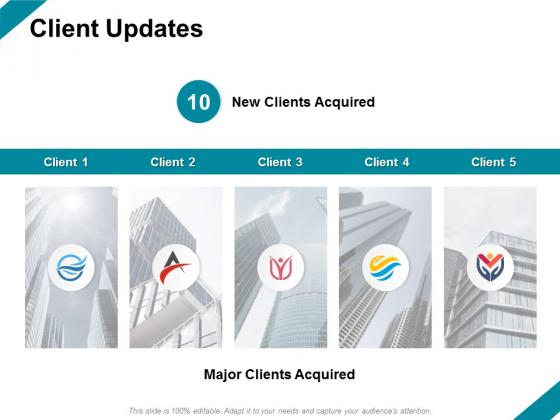 Client Updates Ppt PowerPoint Presentation Gallery Slides