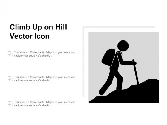 Climb Up On Hill Vector Icon Ppt PowerPoint Presentation Show