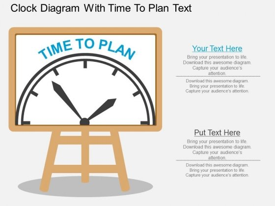 Clock Diagram With Time To Plan Text PowerPoint Template