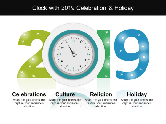Clock With 2019 Celebation And Holiday Ppt PowerPoint Presentation Inspiration Designs