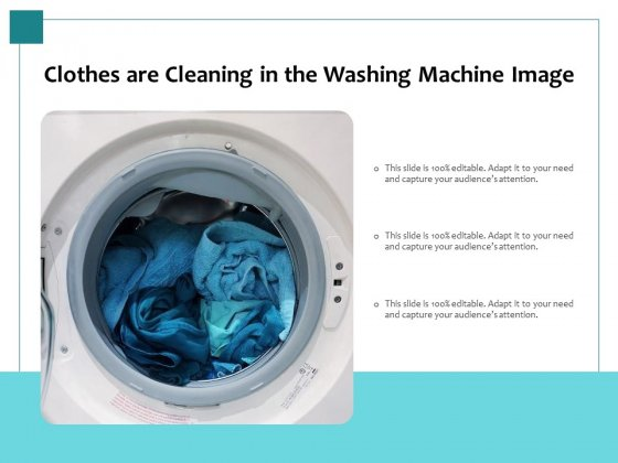 Clothes Are Cleaning In The Washing Machine Image Ppt PowerPoint Presentation Gallery Slide PDF