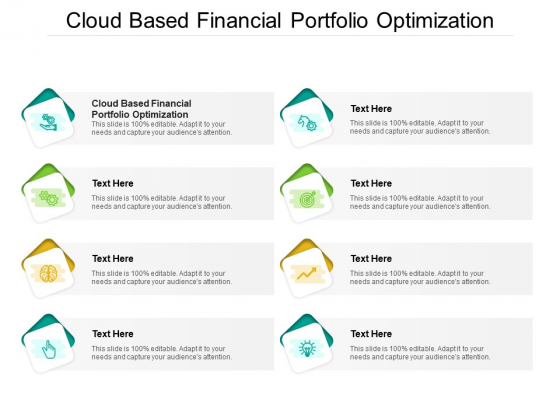 Cloud Based Financial Portfolio Optimization Ppt PowerPoint Presentation Styles Graphics Download Cpb Pdf