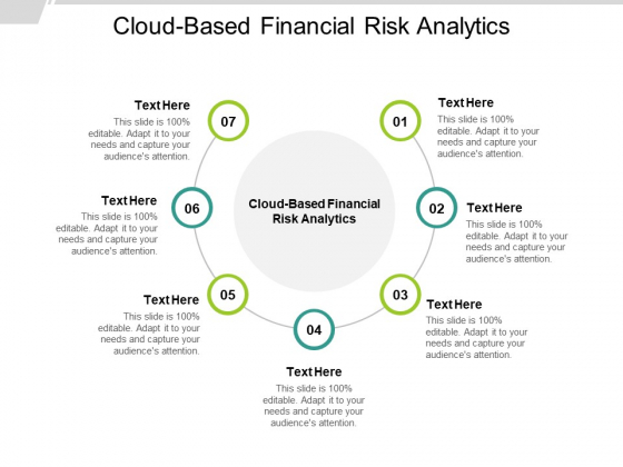 Cloud Based Financial Risk Analytics Ppt PowerPoint Presentation Styles Format Ideas Cpb