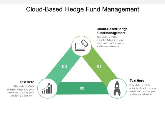Cloud Based Hedge Fund Management Ppt PowerPoint Presentation Outline Example Cpb Pdf