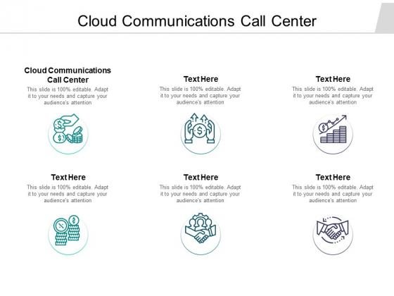 Cloud Communications Call Center Ppt PowerPoint Presentation Slides Portfolio Cpb Pdf