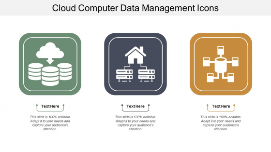 Cloud Computer Data Management Icons Ppt PowerPoint Presentation Infographic Template Aids