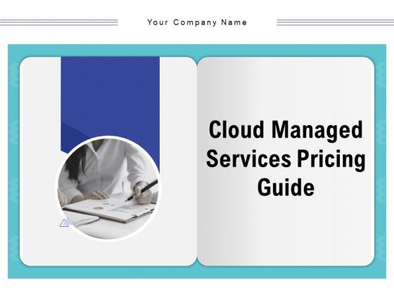 Cloud Managed Services Pricing Guide Ppt PowerPoint Presentation Complete Deck With Slides