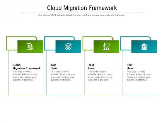 Cloud Migration Framework Ppt PowerPoint Presentation Ideas Guide Cpb Pdf