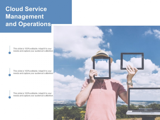 Cloud Service Management And Operations Ppt Powerpoint Presentation File Images