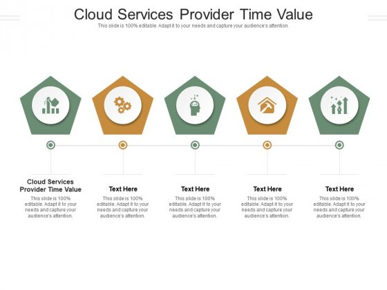 Cloud Services Provider Time Value Ppt PowerPoint Presentation Gallery Objects Cpb Pdf