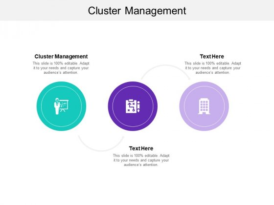 Cluster Management Ppt PowerPoint Presentation Slides Icons Cpb
