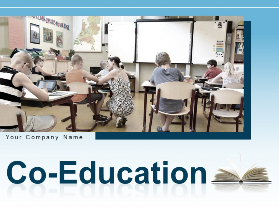 Co Education Business Relationship Innovation Ppt PowerPoint Presentation Complete Deck