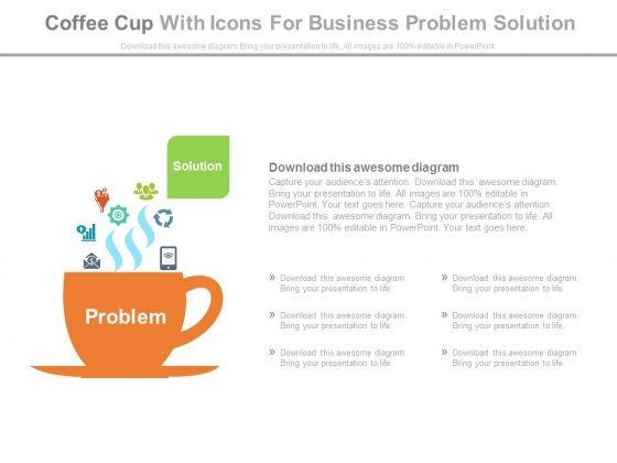 Coffee Cup With Problem Word And Icons Powerpoint Slides