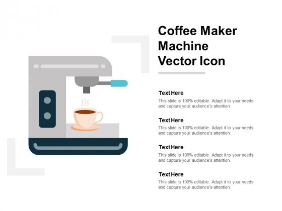 Coffee Maker Machine Vector Icon Ppt PowerPoint Presentation Icon Vector