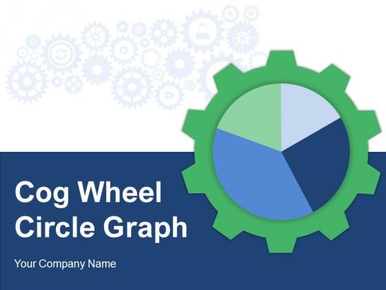 Cog Wheel Circle Graph Gear Internet Marketing Data Interpretation Ppt PowerPoint Presentation Complete Deck
