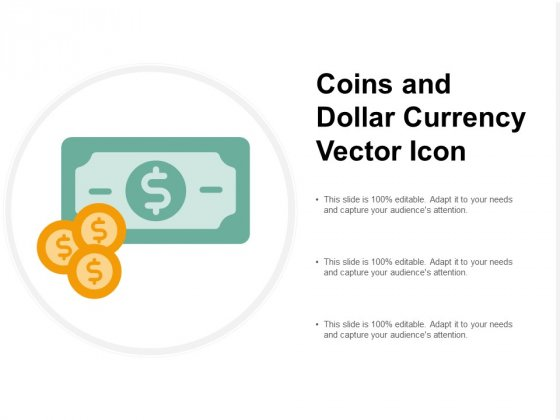 Coins And Dollar Currency Vector Icon Ppt PowerPoint Presentation Summary Introduction