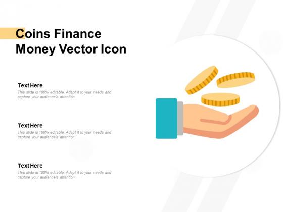 Coins Finance Money Vector Icon Ppt PowerPoint Presentation Slides Layout