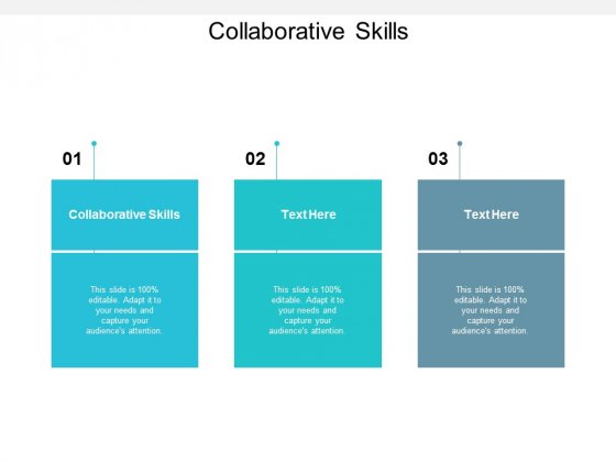 Collaborative Skills Ppt PowerPoint Presentation Slides Elements Cpb