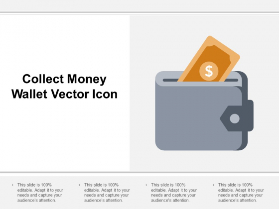 Collect Money Wallet Vector Icon Ppt Powerpoint Presentation Inspiration Gallery